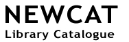 NEWCAT Library Catalogue